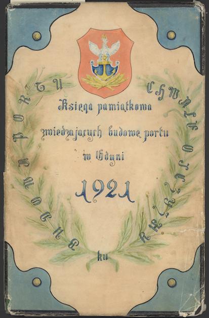 Księga pamiątkowa zwiedzajacych budowy portu w Gdyni, 1921 r.