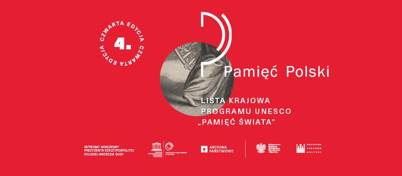 """Grafika z napisem """"Pamięć Polski. Lista Krajowa Programu UNESCO Pamięć Świata – 4. edycja""""."""